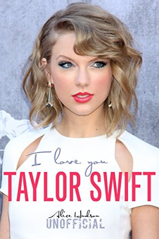 Taylor Swift I Love You Pop Celebrity Icon By Alice Hudson