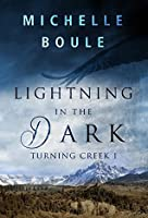 Lightning in the Dark (Turning Creek Book 1)