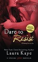 Dare to Resist (Wedding Dare, #0.5)