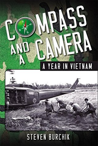 Compass and a Camera : A Year in Vietnam