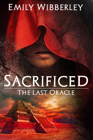 Sacrificed (The Last Oracle, #1)