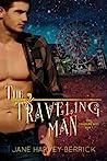 The Traveling Man by Jane Harvey-Berrick