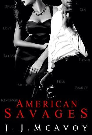 J. J. McAvoy - Ruthless People 3 - American Savages