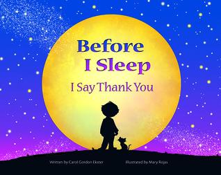 Before I Sleep I Say Thank You
