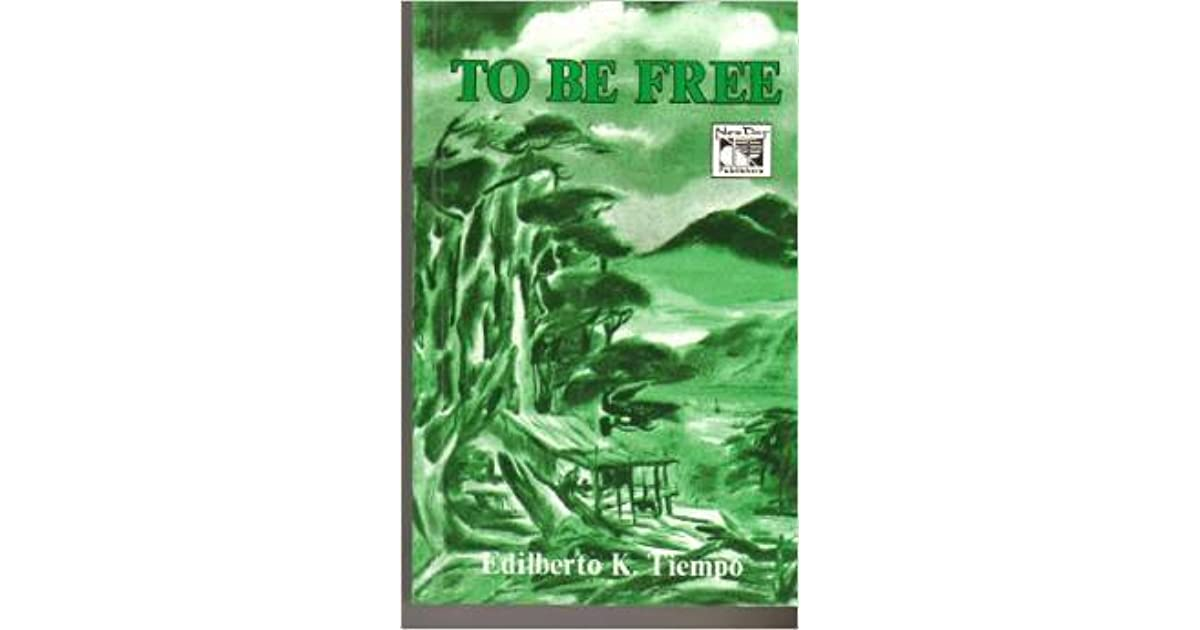 To be free by edilberto k tiempo fandeluxe Choice Image