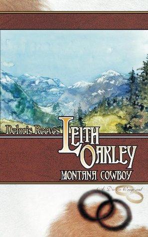 Leith Oakley, Montana Cowboy Deloris Reeves, Charlotte Terhune