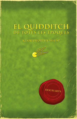 El Quidditch de Totes les Èpoques (Hogwarts Library)