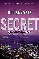 Secret Guardian (Secret Series, Book #3)