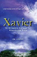 St Griswold College for Abandoned Boys (Xavier, #1)