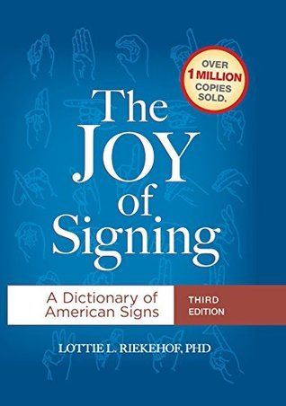 The-Joy-of-Signing-A-Dictionary-of-American-Signs