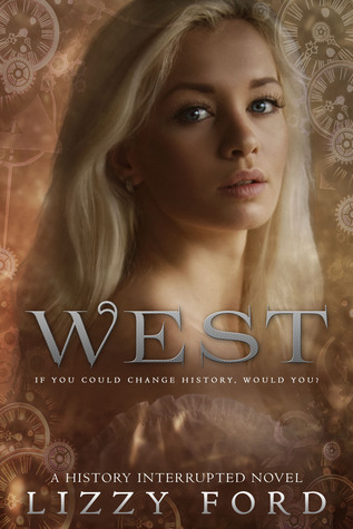 West (History Interrupted #1)