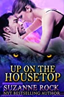 Up on the Housetop, Book #1 in the Kyron Pack Series