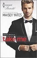 Take Me (Fifth Avenue Trilogy #0.5)