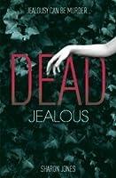 Dead Jealous (Poppy Sinclair, #1)