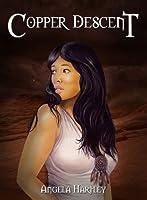 Copper Descent (Sentient Chronicles Book 1)