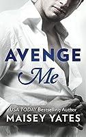 Avenge Me (Fifth Avenue Trilogy #1)