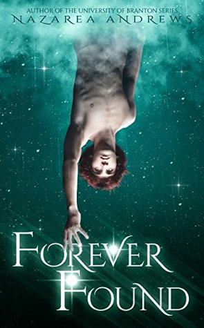Forever Found by Nazarea Andrews