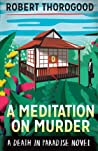 A Meditation on Murder (Death in Paradise #1)
