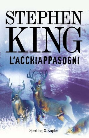 L'acchiappasogni by Stephen King