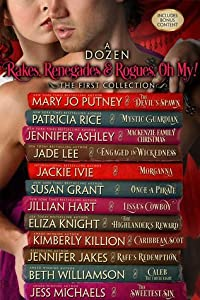 A Dozen Rakes, Renegades and Rogues, Oh, My!