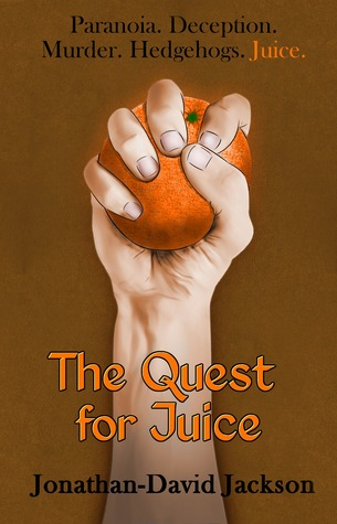 The Quest for Juice by Jonathan-David Jackson