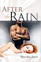 After the Rain: The Final Novel in the Rain Trilogy