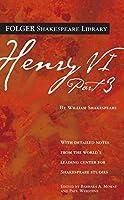 Henry VI Part 3 (Folger Shakespeare Library)