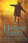 Ha'Penny Chance (Ivy Rose #2)