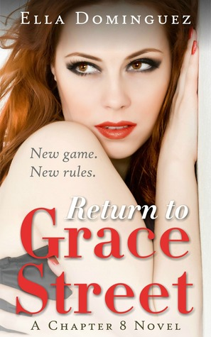 Return to Grace Street by Ella Dominguez