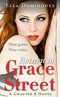 Return to Grace Street (Chapter 8, #2)