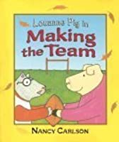 Louanne Pig in Making the Team