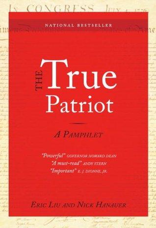 The True Patriot by Eric Liu