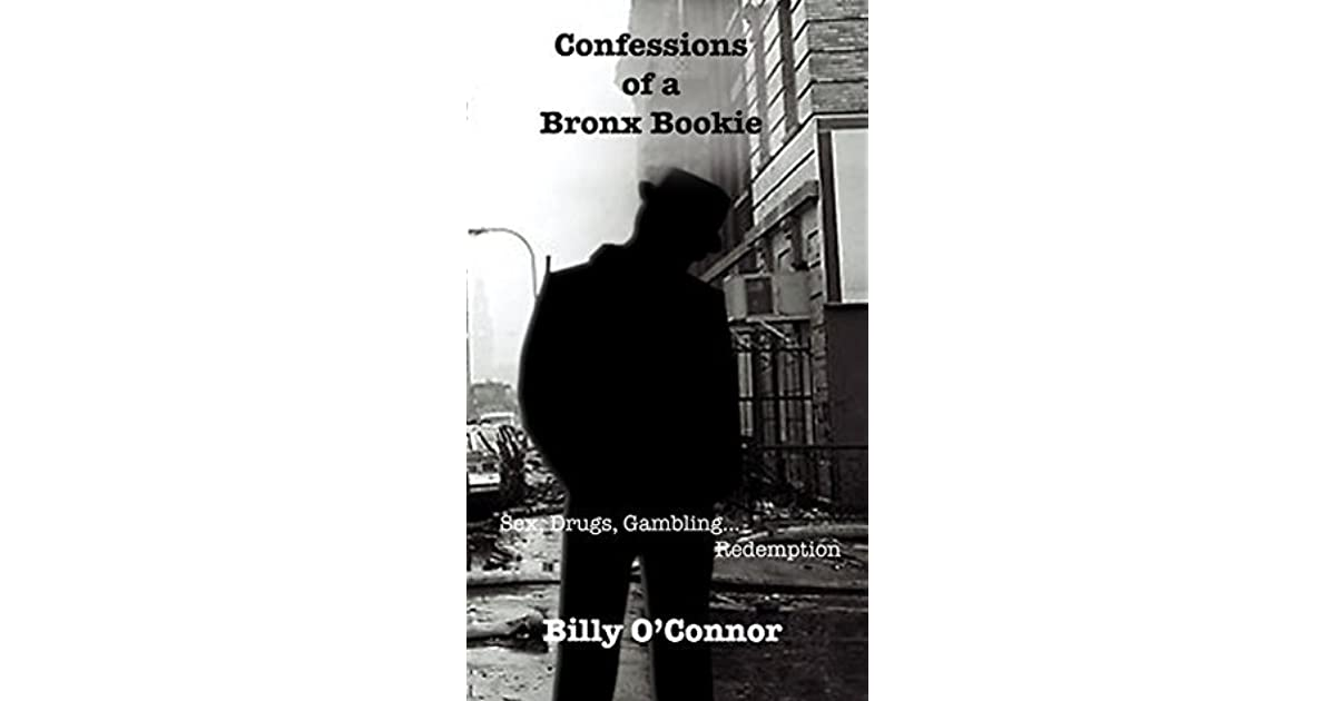 Confessions Of A Bronx Bookie By Billy Oconnor