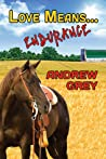 Love Means... Endurance (Farm, #8)