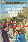 The Case of the Clever Marathon Cheat and Other Mysteries (Can You Solve the Mystery, #14?)