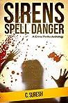 Sirens Spell Danger