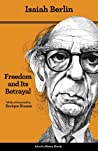 Book cover for Freedom and Its Betrayal: Six Enemies of Human Liberty