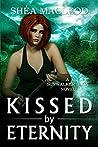 Kissed by Eternity (Sunwalker Saga #6)