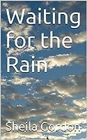 Waiting on the Rain (ebook)