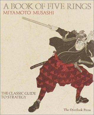 A Book of Five Rings by Miyamoto Musashi