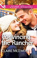 Convincing the Rancher