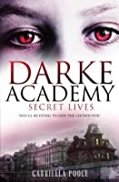 Darke Academy: 1: Secret Lives