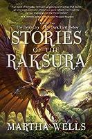 Stories of the Raksura, Volume Two: The Dead City & The Dark Earth Below