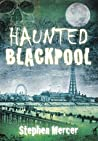 Haunted Blackpool