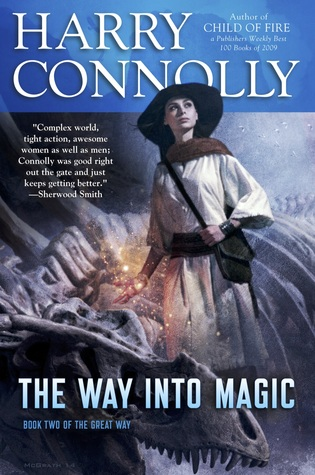 The Way Into Magic by Harry Connolly