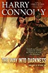 The Way Into Darkness  (The Great Way #3)