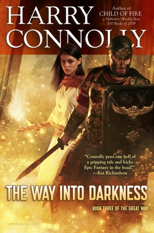 The Way Into Darkness by Harry Connolly