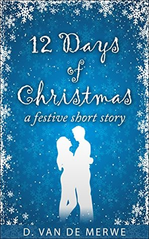 12 Days of Christmas by D.  van de Merwe