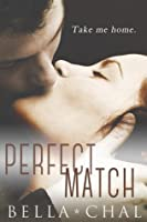Perfect Match (Inseparable, #2)