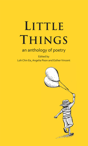 Little Things: An Anthology of Poetry